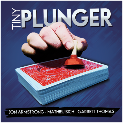 Tiny Plunger by Jon Armstrong (DVD and Gimmick)