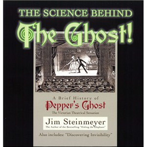 The Science Behind The Ghost Book- Jim Steinmeyer