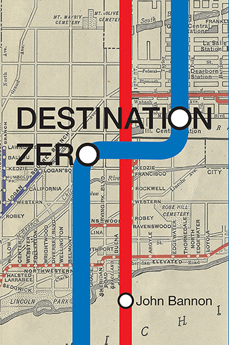 Destination Zero Book by John Bannon