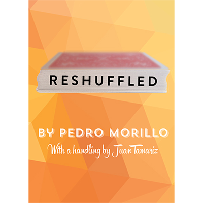 Reshuffled by Pedro Morillo (with additional Handlings by Juan Tamariz