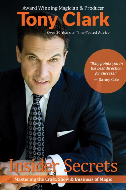Insider Secrets by Tony Clark (book and extras)
