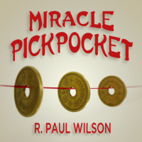 Miracle Pickpocket by R. Paul Wilson
