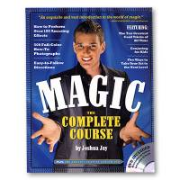 Magic The Complete Course (With DVD) by Joshua Jay