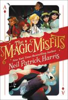 The Magic Misfits book by Neil Patrick Harris