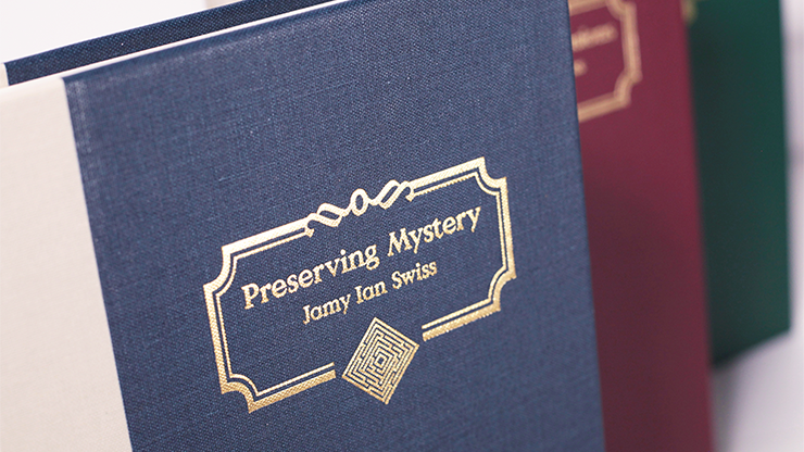 Preserving Mystery Book by Jamy Ian Swiss