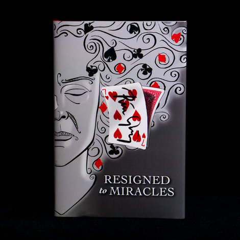 Resigned to Miracles by Peter Groning and Hermetic Press