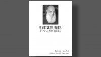 Eugene Burger: Final Secrets by Lawrence Hass and Eugene Burger